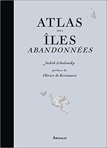 Atlas des îles abandonnées